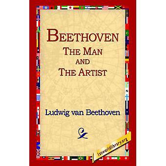 Beethoven mannen og kunstneren av Beethoven & Ludwig Van