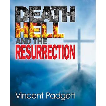 Death Hell and the Resurrection by Padgett & Vincent