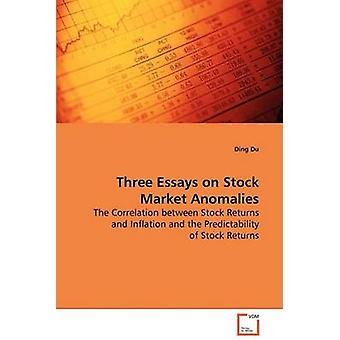 Drei Essays über Börse Anomalien durch Du & Ding