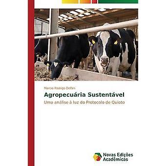 Agropecuria Sustentvel von Delfim Marcio Rodrigo