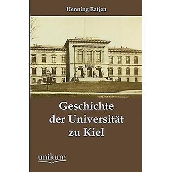 Geschichte der Universitt zu Kiel par Ratjen & Henning