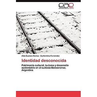 ديسكونوسيدا الهوية من راموس الدو غوزمان