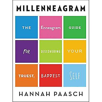 Millenneagram: de enneagram gids voor het ontdekken van je ware, baddest zelf