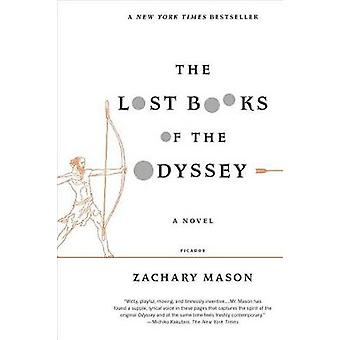 The Lost Books of the Odyssey by Zachary Mason - 9780312680466 Book