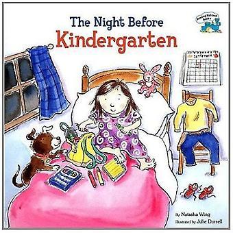 The Night Before Kindergarten by Natasha Wing - Grosset & Dunlap - Ju