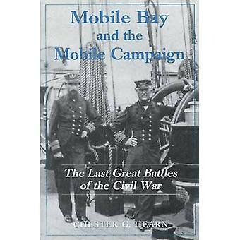 Mobile Bay & the Mobile Campaign by Hearn - 9780786405749 Book