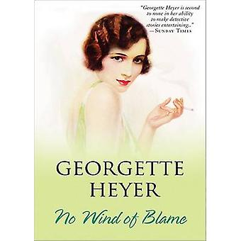 No Wind of Blame by Georgette Heyer - 9781402218019 Book