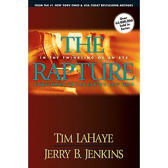 The Rapture - In the Twinkling of an Eye - Countdown to the Earth's Las