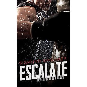 Escalate by Sigmund Brouwer - 9781459814844 Book