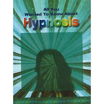 All You Wanted to Know About Hypnosis by Sumeet Sharma - 978812072271