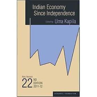Indian Economy Since Independence (22nd edition) by Uma Kapila - 9788