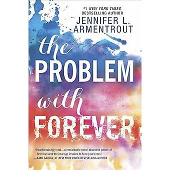 The Problem with Forever by Jennifer L. Armentrout - 9780373212248 Bo