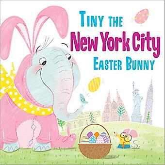 Tiny the New York City Easter Bunny by Eric James - 9781492659495 Book