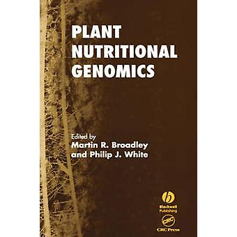 Plant Nutritional Genomics by Broadley
