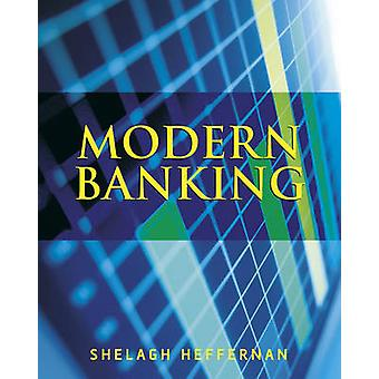Modern Banking by Shelagh A Heffernan