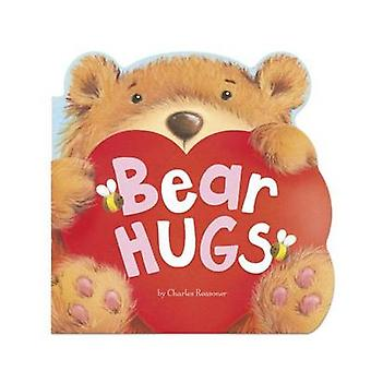 Bear Hugs by Charles Reasoner & Illustrated by Gareth Llewhellin