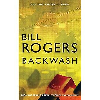 Backwash by Bill & Rogers