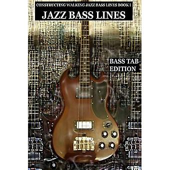 Constructing Walking Jazz Bass Lines Book I Walking Bass Lines The Blues in 12 Keys  Bass Tab Edition by Mooney & Steven