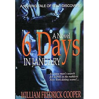 6 Days in January by Cooper & William Fredrick