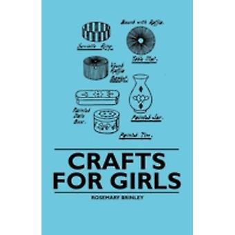 Crafts for Girls by Brinley & Rosemary