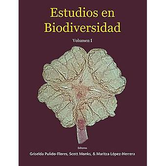 Estudios en Biodiversidad Volumen I by PulidoFlores & Griselda