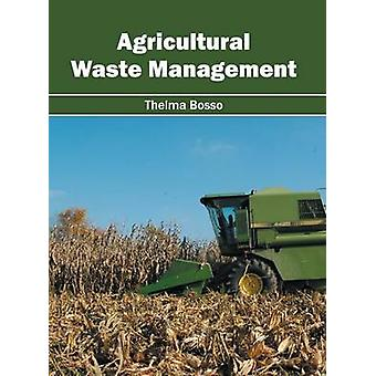 Agricultural Waste Management by Bosso & Thelma