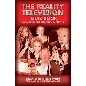 The Reality Television Quiz Book by Cowlin & Chris