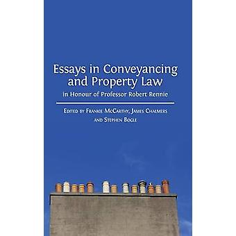 Essays in Conveyancing and Property Law in Honour of Professor Robert Rennie by McCarthy & Frankie