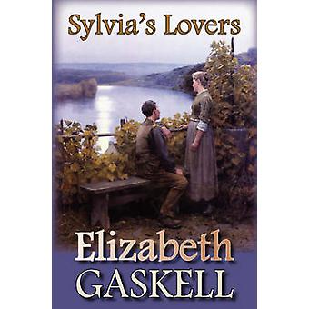 Sylvias Lovers by Gaskell & Elizabeth