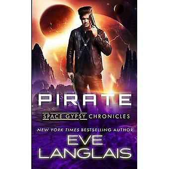 Pirate by Langlais & Eve