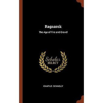 Ragnarok The Age of Fire and Gravel by Donnelly & Ignatius
