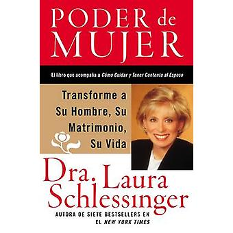 Poder de Mujer by Dr Laura C Schlessinger - 9780060841317 Book
