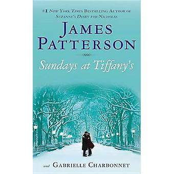 Sundays at Tiffany's by James Patterson - 9780316024587 Book