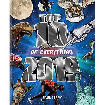 Top 10 of Everything 2019 - The Ultimate Record Book of 2019 by Paul T