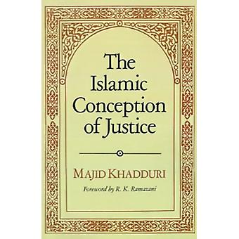 The Islamic Conception of Justice by Majid Khadduri - 9780801869747 B