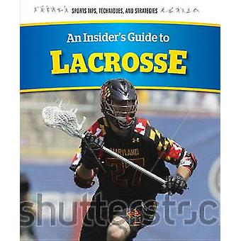An Insider's Guide to Lacrosse by Chris Hayhurst - Cameron Jones - 97