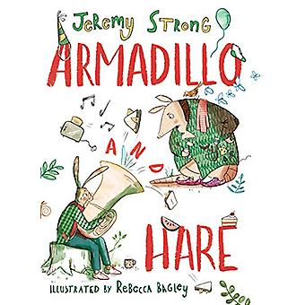 Armadillo and Hare by Jeremy Strong - 9781788450287 Book