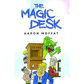 The Magic Desk by Aaron Moffat - 9781788300292 Book