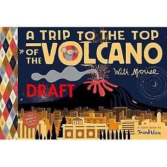 Trip to the Top of the Volcano with Mouse - Toon Level 1 by Frank Viva