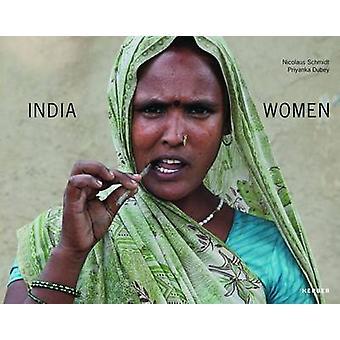 Nicolaus Schmidt - Priyanka Dubey - India Women by Priyanka Dubey - Si