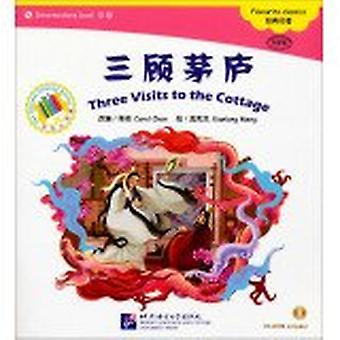 Three Visits to the Cottage - the Chinese Library Series by Qi Chen -