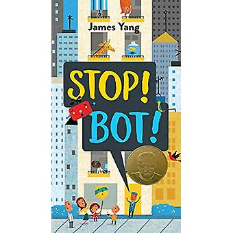 Stop! Bot! by Stop! Bot! - 9780425288818 Book