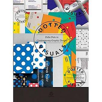 Dotted Visuals - Polka Dots in Contemporary Graphic Design by SendPoin