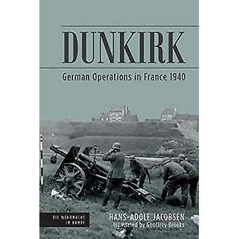Dunkirk by Hans-Adolf Jacobsen - 9781612006598 Book