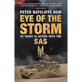 Eye of the Storm - Vijfentwintig jaar in actie met de SAS door Peter R