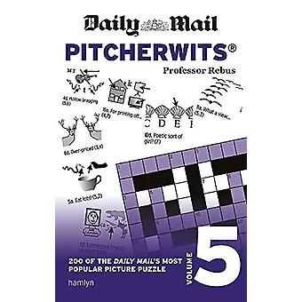Daily Mail Pitcherwits Volume 5 by Daily Mail - 9780600636229 Book