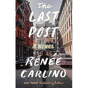 The Last Post - A Novel by Renee Carlino - 9781501189647 Book