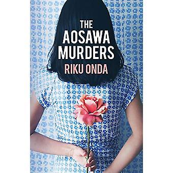 The Aosawa Murders by Riku Onda - 9781912242245 Book