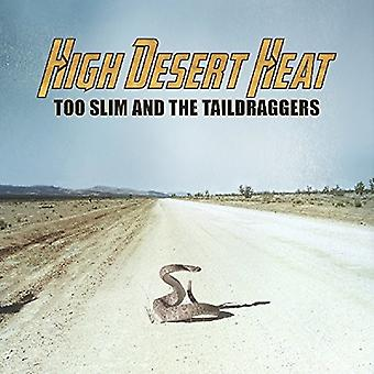Too Slim & Taildraggers - High Desert Heat [CD] USA import