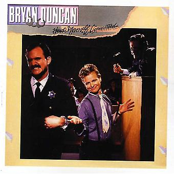 Bryan Duncan - Have Yourself Committed [CD] USA import